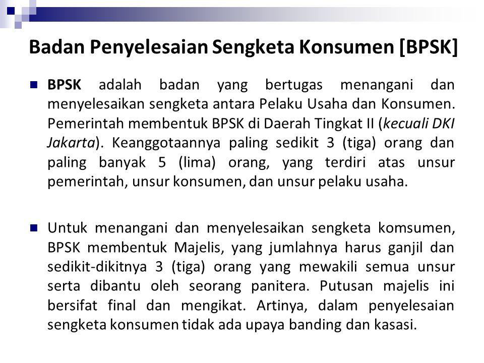 Badan Penyelesaian Sengketa Konsumen [BPSK]